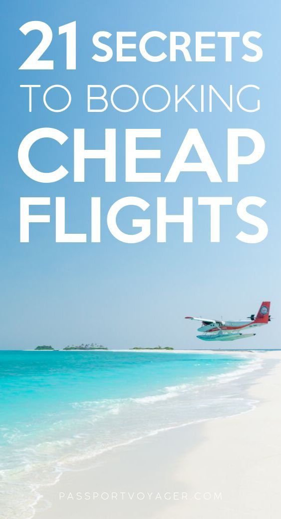 21 Genius Travel Hacks For Finding Cheap Flights To Anywhere  Book cheap flights, Travel tips