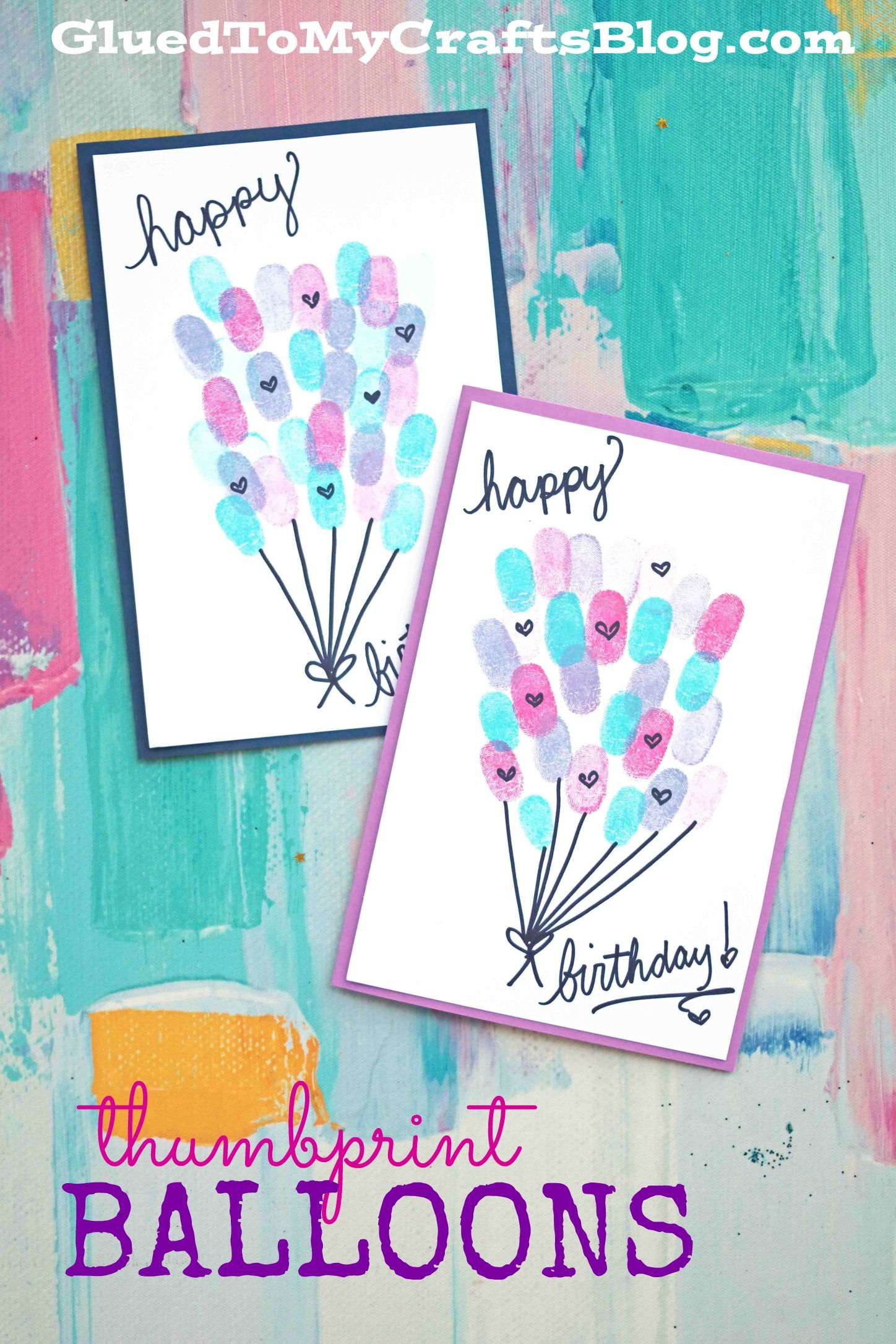 thumbprint birthday balloons card idea for kids to make in