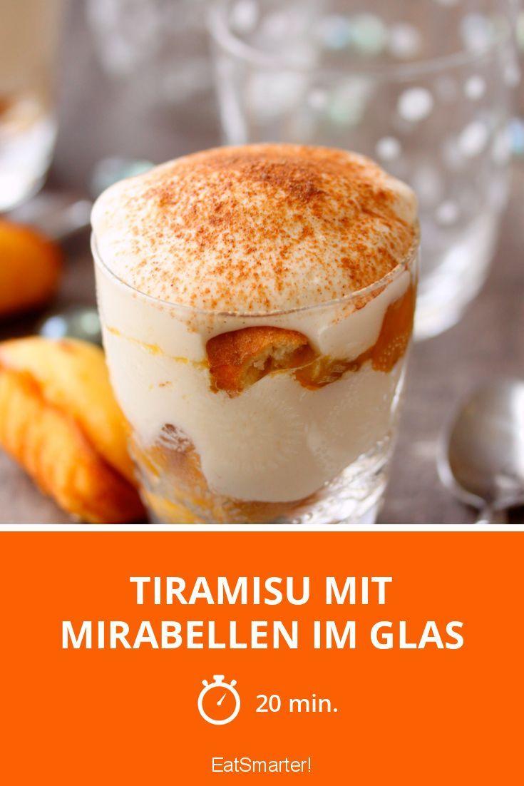 Tiramisu Mit Mirabellen Im Glas Rezept Nachtisch Pinterest