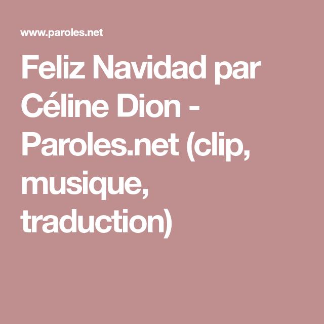 Feliz Navidad Par Celine Dion Paroles Net Clip Musique Traduction Celine Dion Feliz Navidad Feliz
