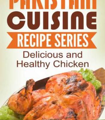 Pakistani cuisine series chicken recipes pdf cookbooks pakistani cuisine series chicken recipes pdf forumfinder Gallery