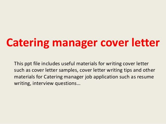 catering manager cover letterthis ppt file includes useful - resume ppt