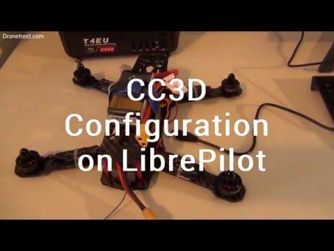 ZMR250 CC3D Configuration Guide with LibrePilot | hobbies