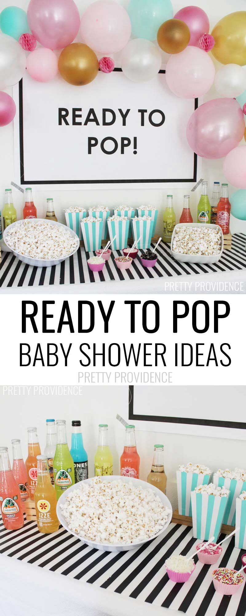 Ready To Pop Baby Shower Ideas To Shower Pinterest Baby Shower