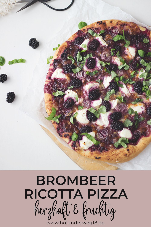 Brombeer-Ricotta-Pizza mit Basilikum - vegetarisches Rezept #brombeerenrezepte