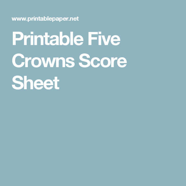 photo relating to Printable Paper.net titled Printable 5 Crowns Ranking Sheet Interesting aspects Crown