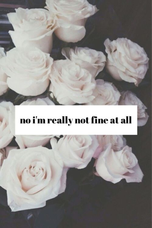 Im Not Fine At All Love Love Quotes Quotes Quote Hurt Love Quote Sad Quotes  Relationship