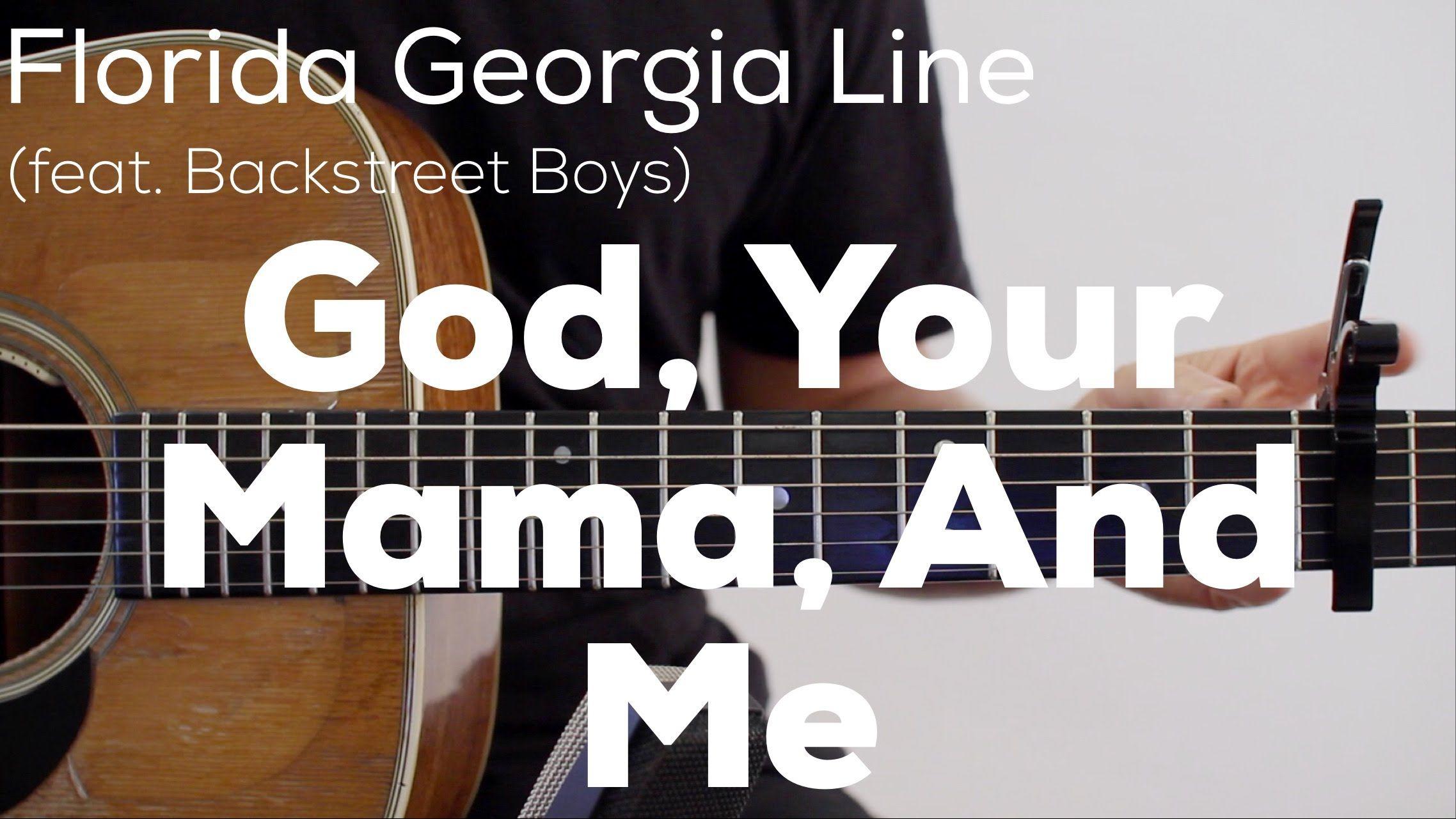 God Your Mama Me Florida Georgia Line Ft Backstreet Boys 2017 New English Video Song Download Florida Georgia Line Florida Georgia Backstreet Boys