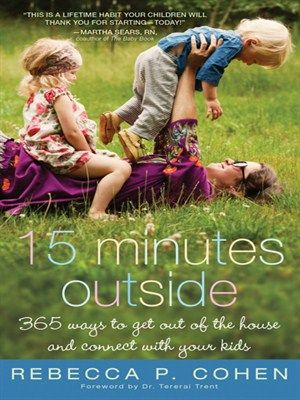 15 Minutes Outside by Rebecca P. Cohen