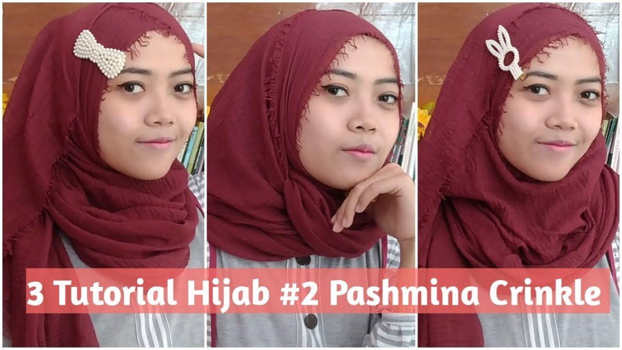 Tutorial Hijab 2 Pashmina Crinkle 3 Style Fitri Ra Hijab Tutorial Hijab Pashmina