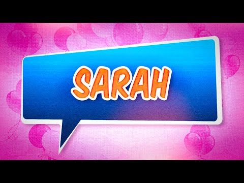 Joyeux Anniversaire Sarah Youtube Citation Birthday