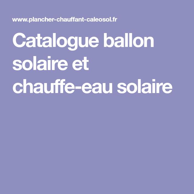 Catalogue Ballon Solaire Et Chauffe Eau Solaire Tampons Ballon