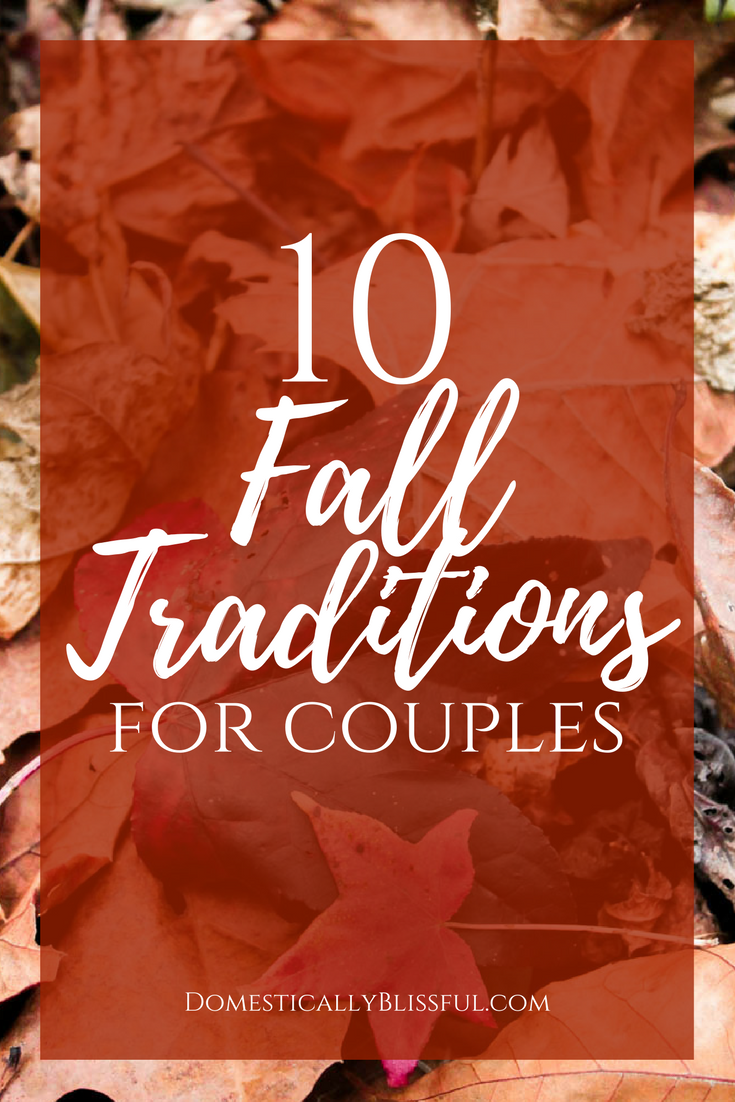 10 Fall Traditions for Couples Date night ideas for