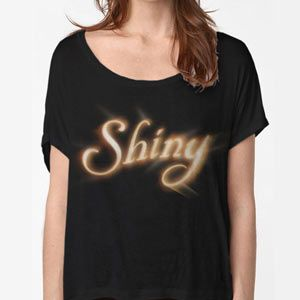 ThinkGeek :: Stay Shiny Relaxed Fit Ladies' Tee