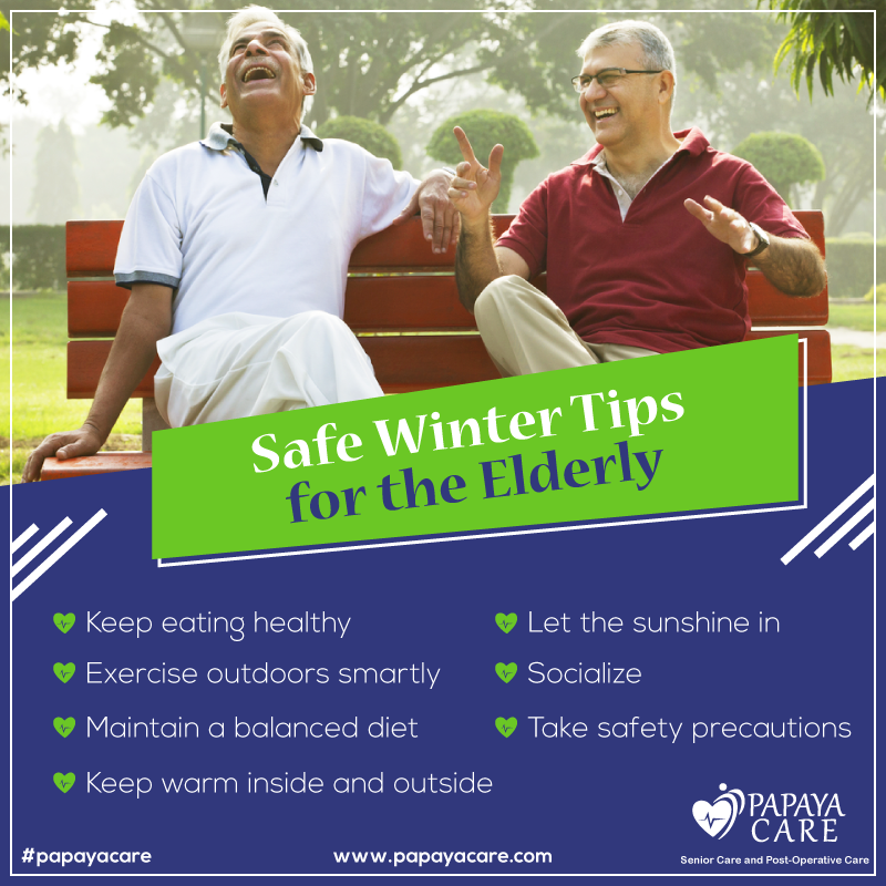 Winter Safety Tips for SeniorsPapaya care