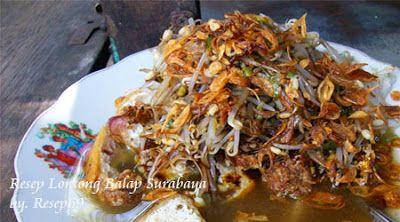 Resep Untuk Membuat Lontong Balap Surabaya Resep Masakan Indonesia Kumpulan Resep Dan Bumbu Masakan Khas Da Resep Masakan Indonesia Resep Masakan Indonesia