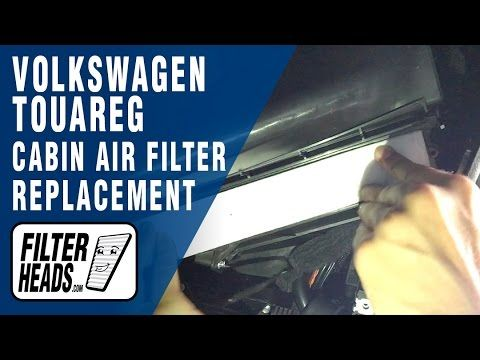 2012 Volkswagen Touareg Cabin Air Filter Replacement Cabin Air Filter Volkswagen Touareg Volkswagen