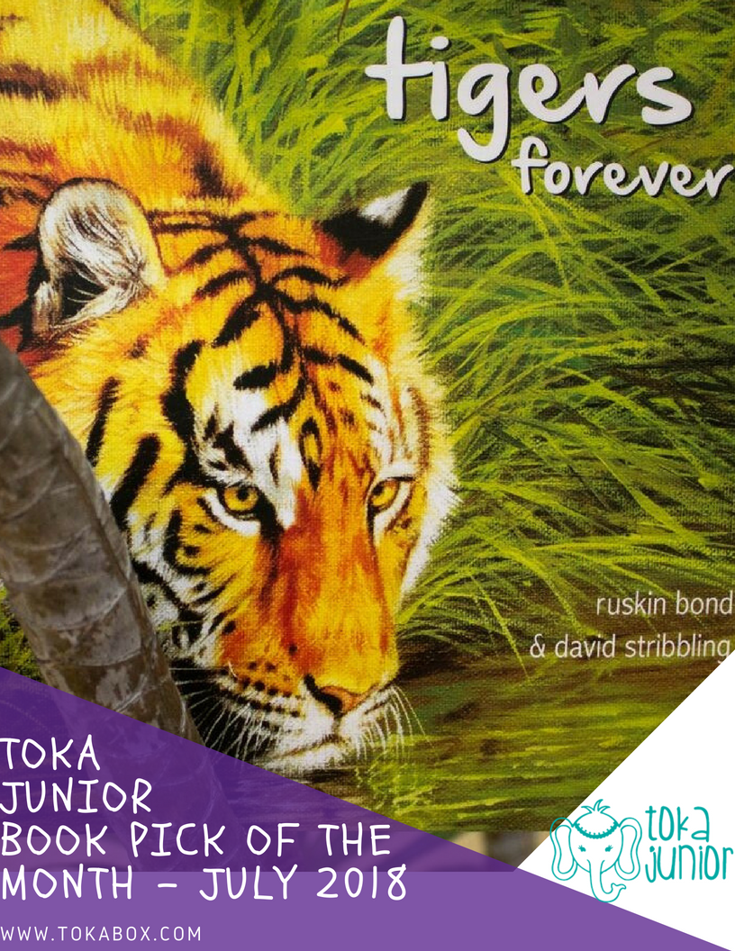 TIGERS FOREVER! BY RUSKIN BOND AND DAVID STRIBBLING With