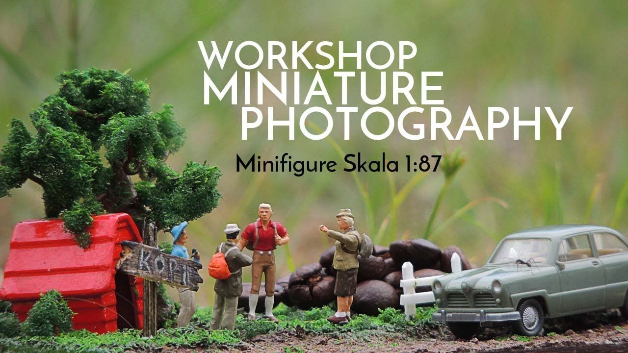 Workshop Miniature Photography #1 Hobby yang bisa mendatangkan rejeki