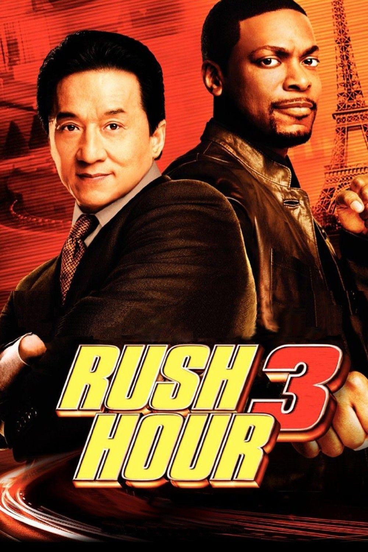 Rush Hour 3 Full Movie. Click Image to Watch Rush Hour 3 (2007)