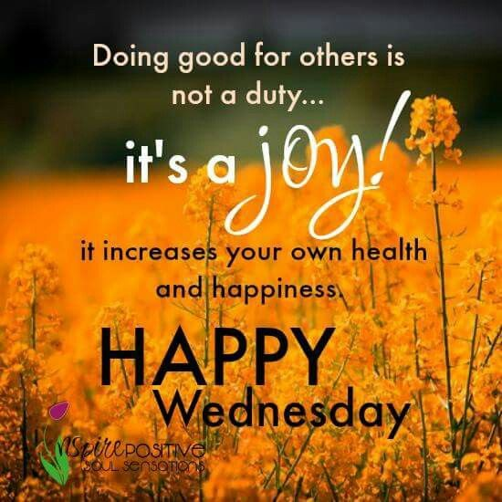 Happy Wednesday Everyday Happy Wednesday Quotes Morning Quotes