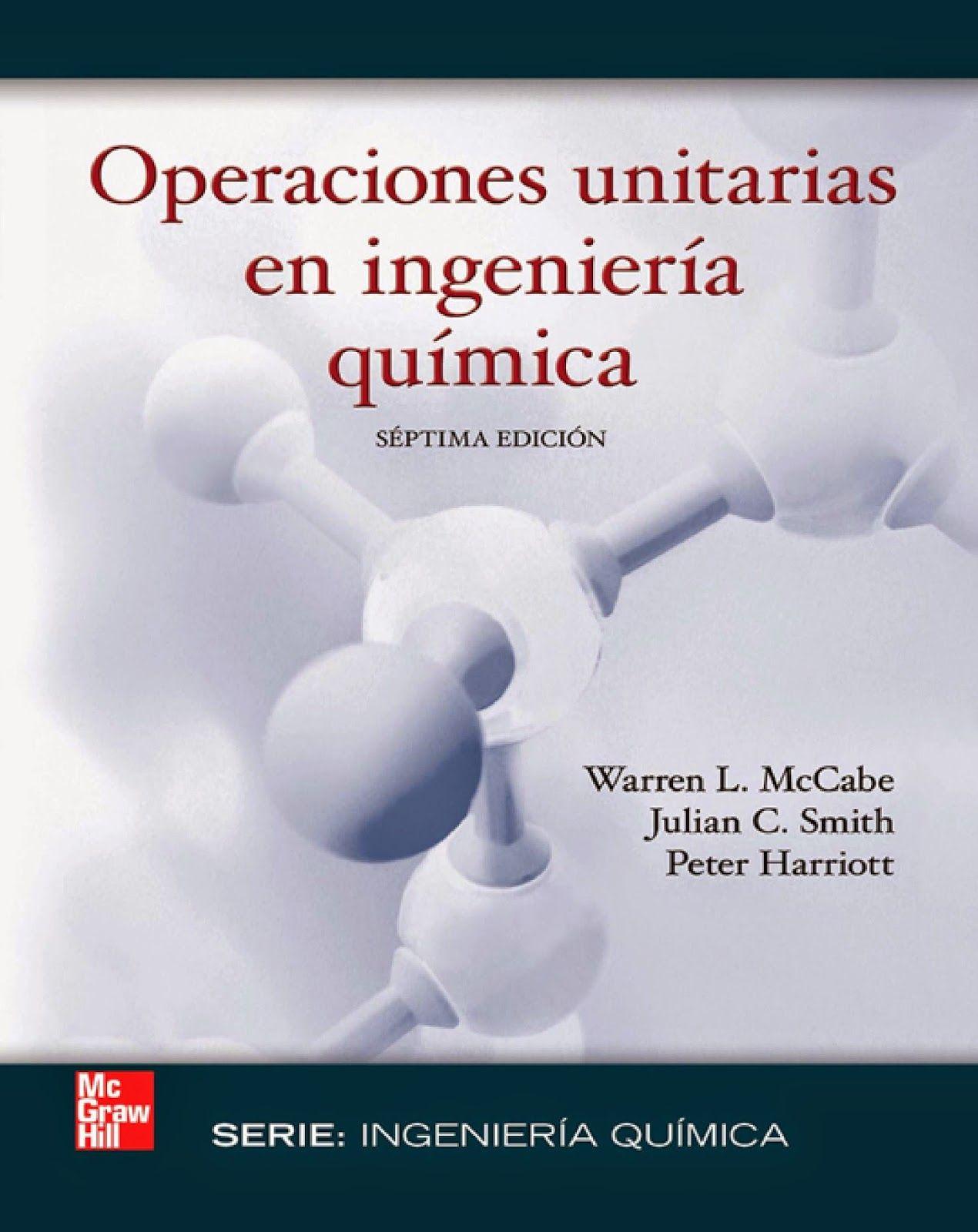 Operaciones Unitarias en Ingeniera Qumica 7ma Edicin  Warren
