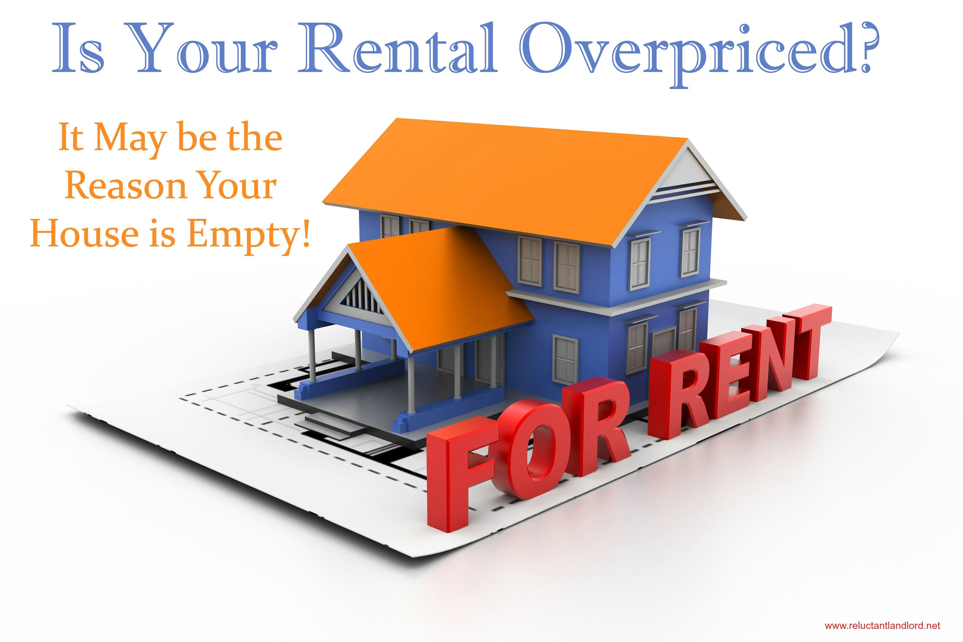 Your Overpriced Rental May Be The Reason Your House Is Empty