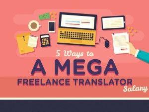 5 Ways To Earn A Mega Freelance Translator Salary Pactranz Freelance Translator Freelance Translation
