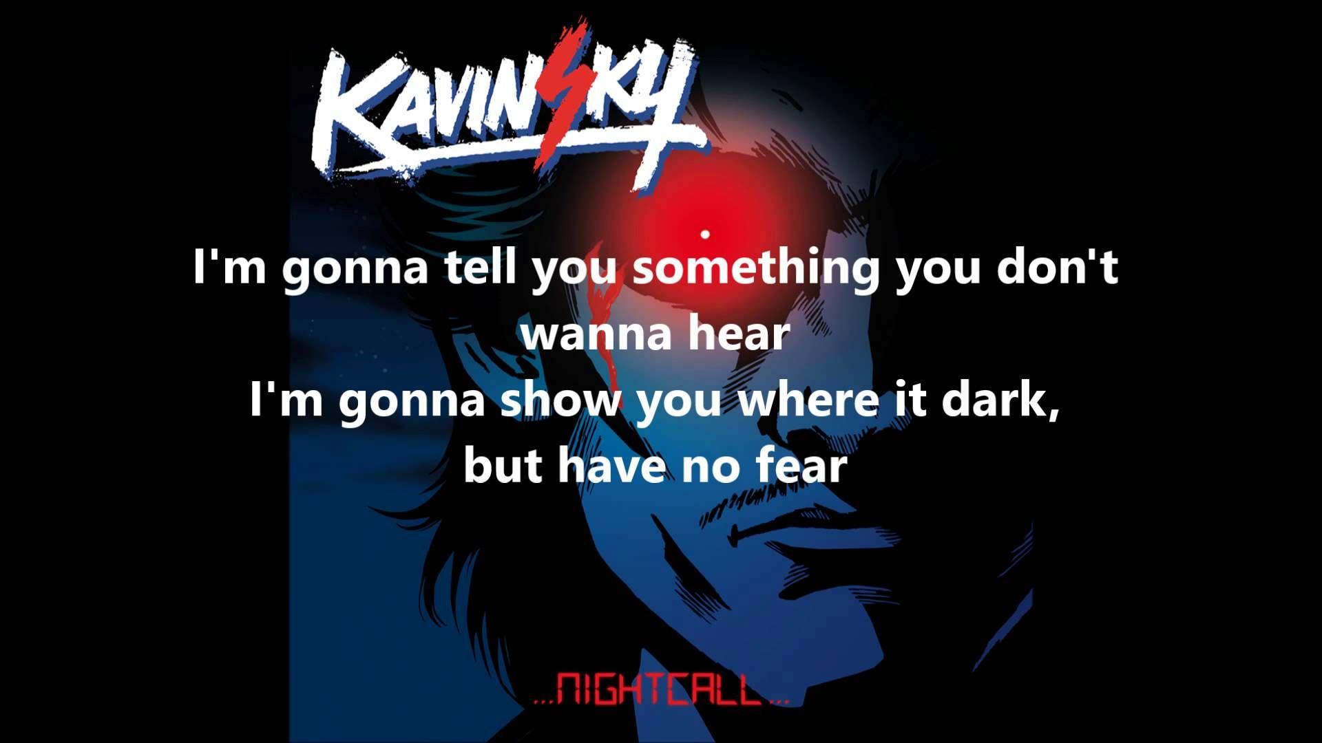 Lovely Lyrics. Nightcall performed by Kavinsky Lyrics