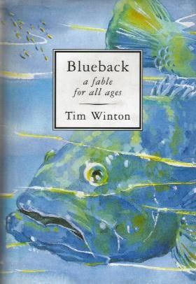 Blueback a fable for all ages by tim winton i come from the blueback a fable for all ages by tim winton fandeluxe Images