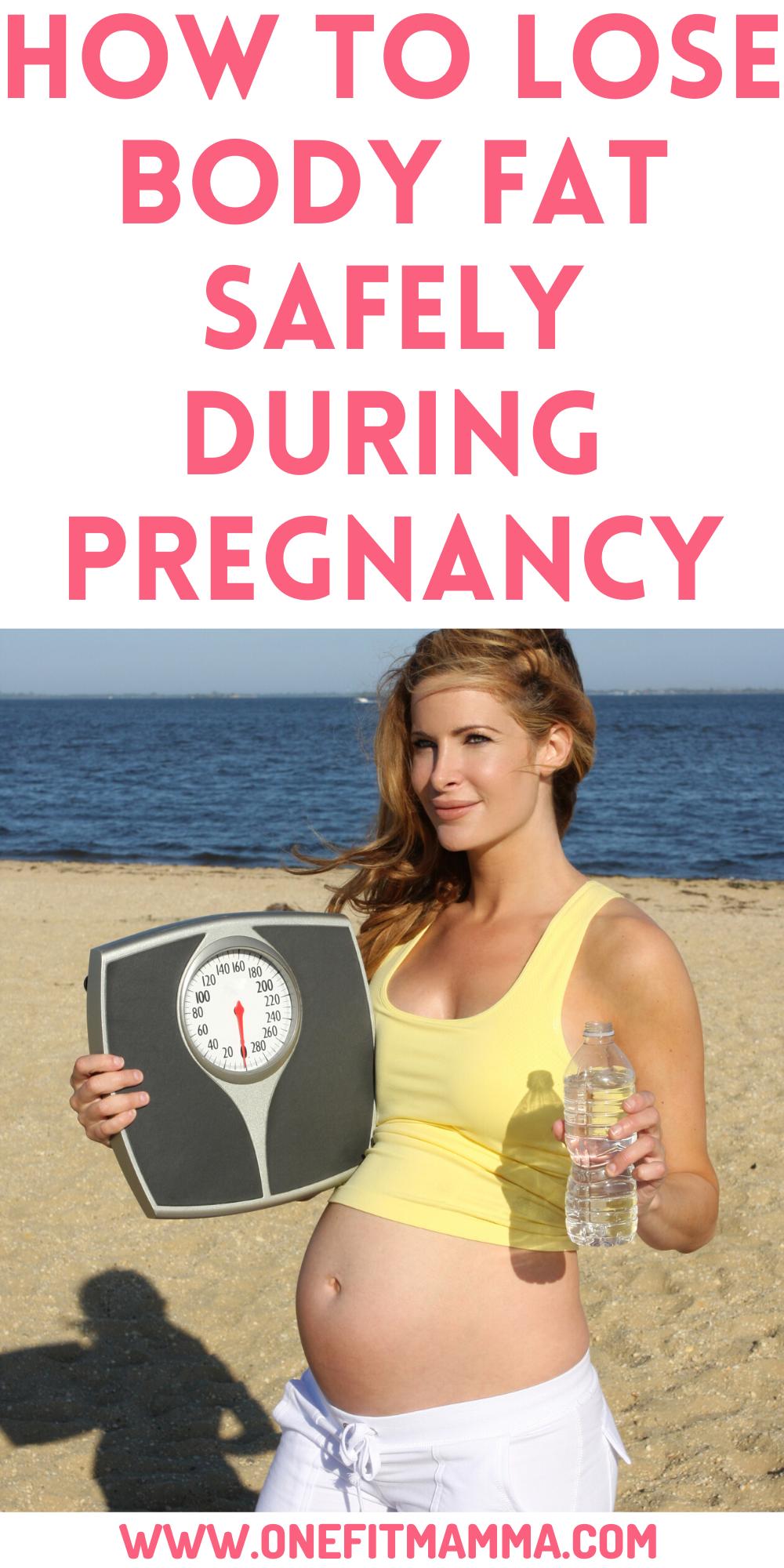 How to lose body fat while pregnant – Artofit