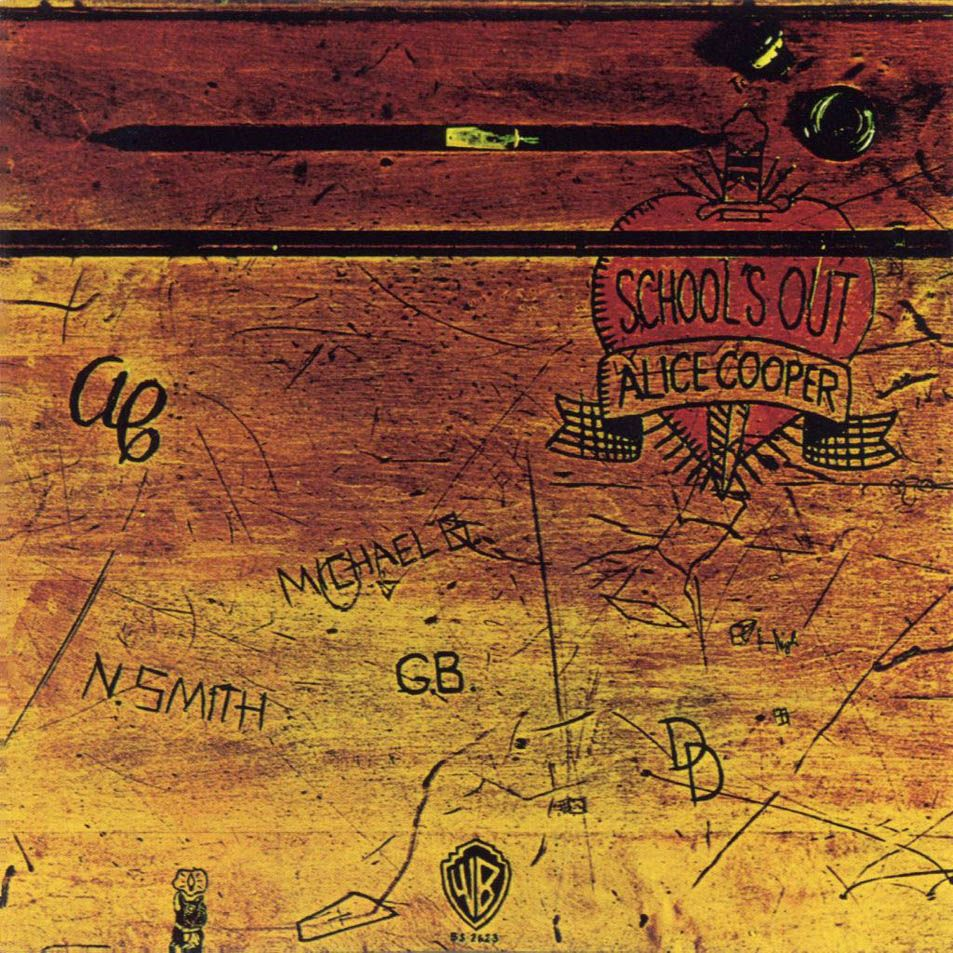 Alice Cooper - School's Out,The original album cover (designed by Craig Braun) had the sleeve opening in the manner of an old school desk. The vinyl record inside was wrapped in a pair of girl's panties, though this was later discontinued as the paper panties were found to be flammable. The actual desk is on display in the Hard Rock Cafe in Berlin.