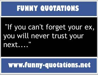 If you can't forget your ex, you will never trust your next