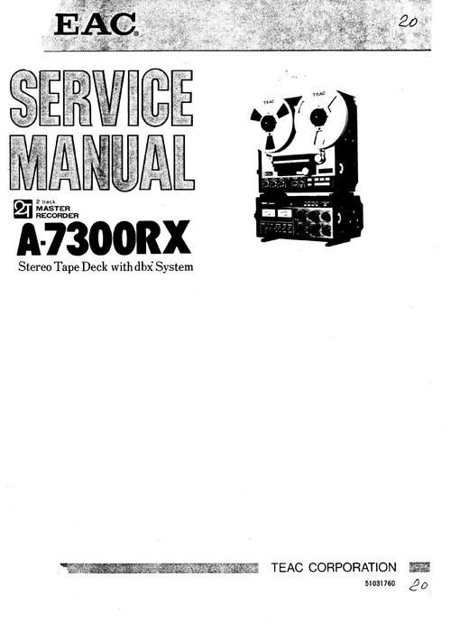 Teac A-7300-RX reel tape recorder Service Manual | Reel to
