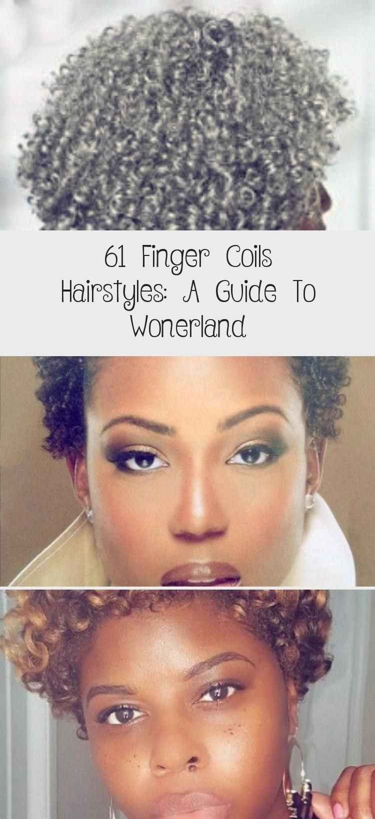 61 Finger Coils Hairstyles A Guide To Wonerland In 2020
