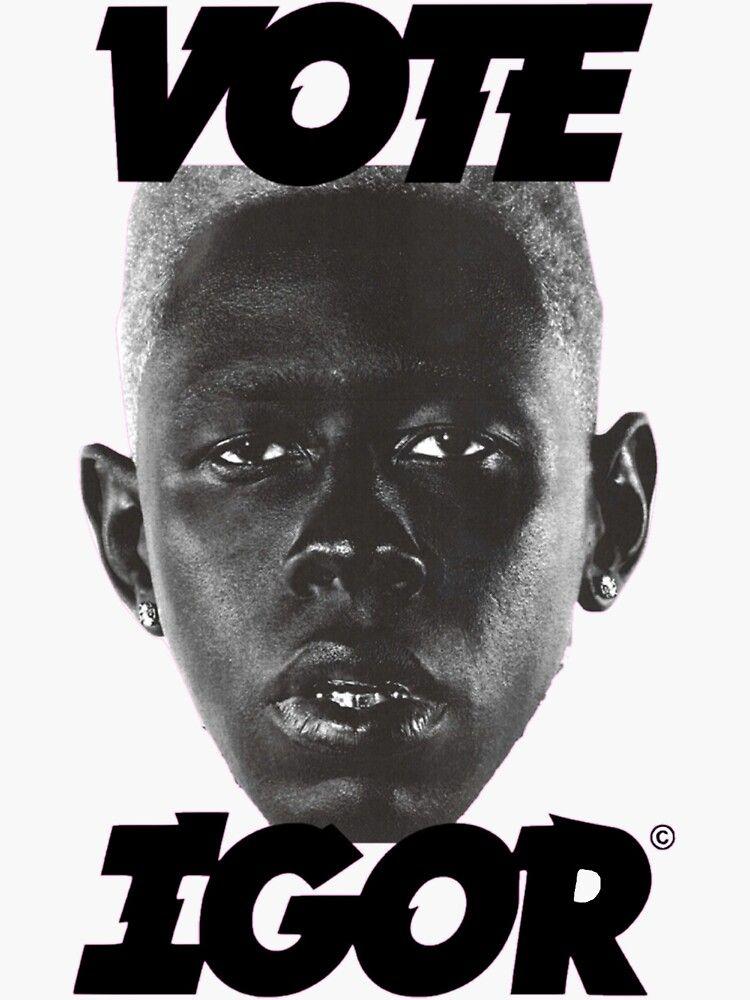 'Vote Igor- Tyler, The Creator' Sticker by itsyaboic in ...