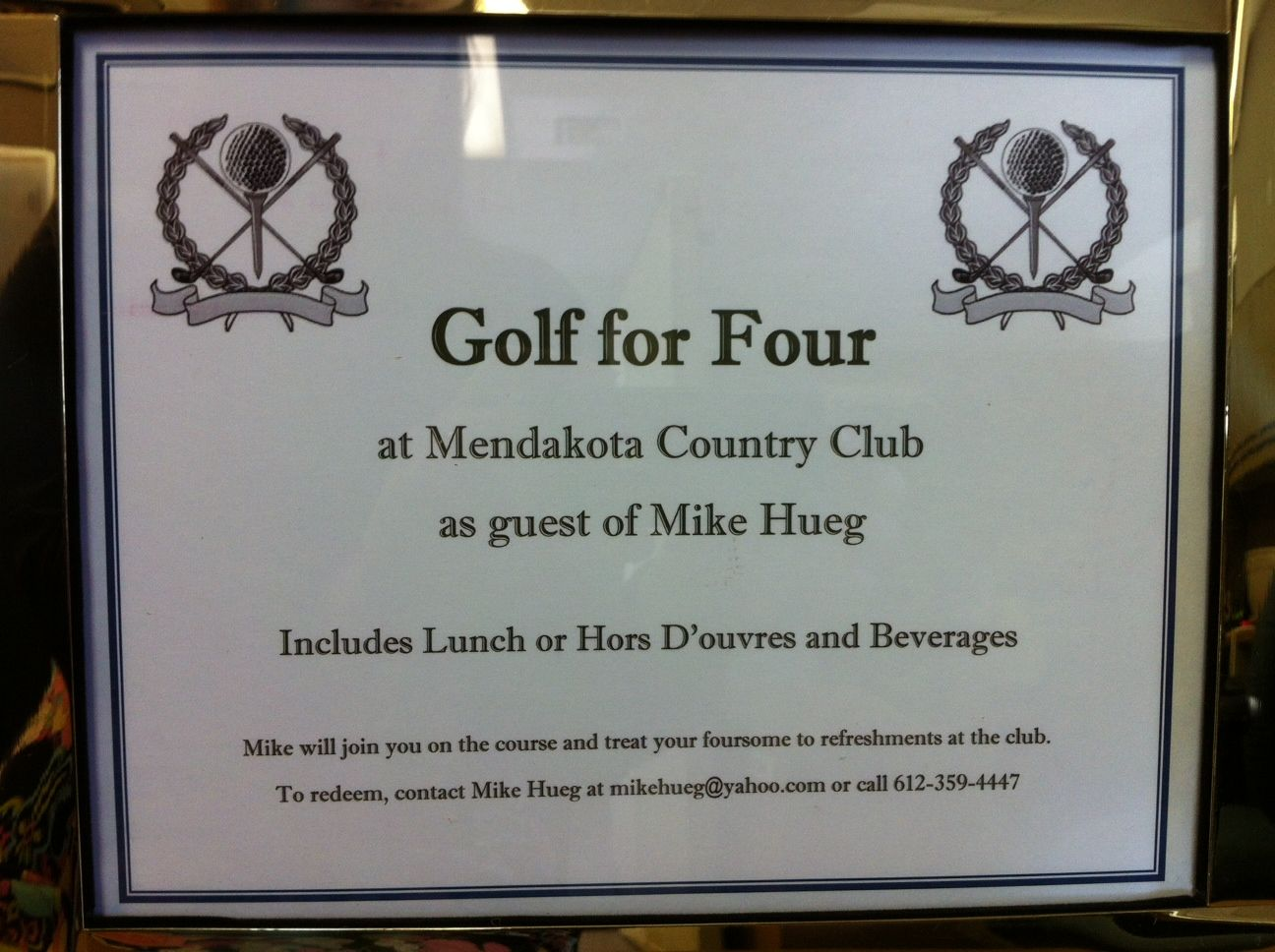 Board Member Mike Hueg Has Generously Donated A Round Of Golf For Four Plus Lunch Or Appetizers At Mendakota Country Club Silent Auction Pig Roast Raffle