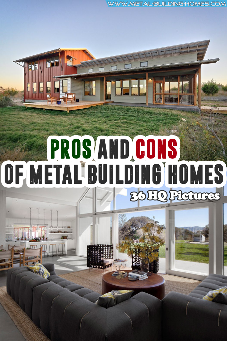 Pros and Cons of Metal Building Homes.