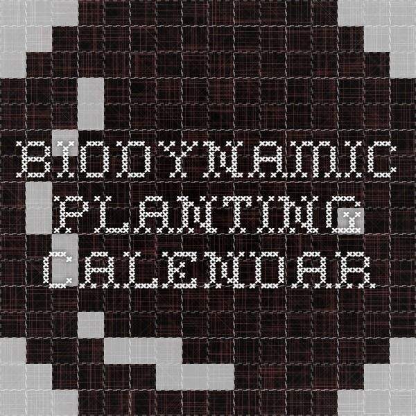 Biodynamic Sowing And Planting Calendar 2015 Planting Calendar Calendar Biodynamic Gardening