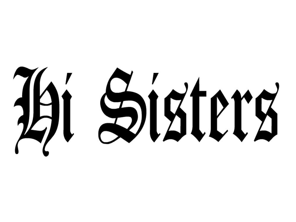Hi Sisters By Clodaghco Redbubble In 2019 Sister