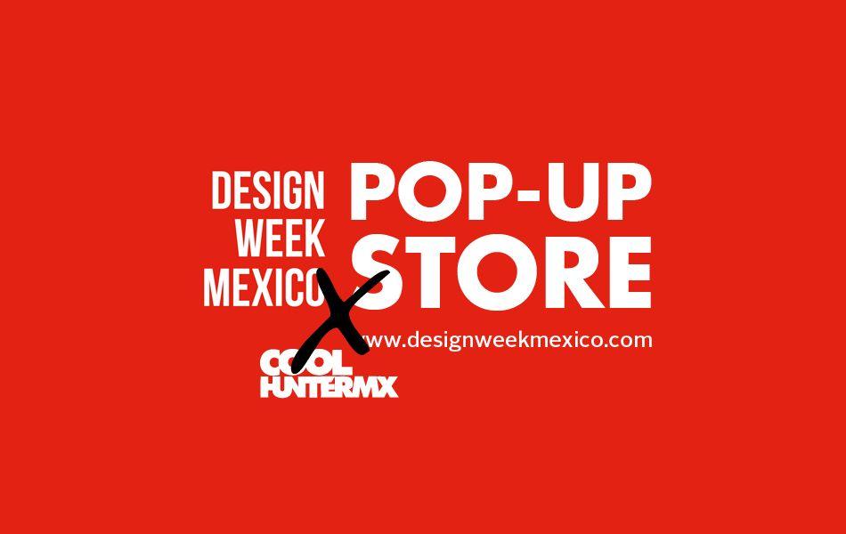 #DWM13– Pop-up store | coolhuntermx
