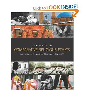 Comparative Religious Ethics: Everyday Decisions for Our Everyday Lives by Gudorf Christin. $37.24. Publication: January 1, 2013. Publisher: Fortress Press (January 1, 2013)