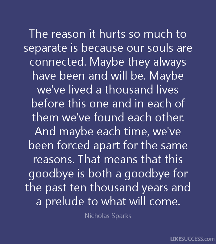 the reason it hurts so much to separate twin flame quote. Nicolas ...