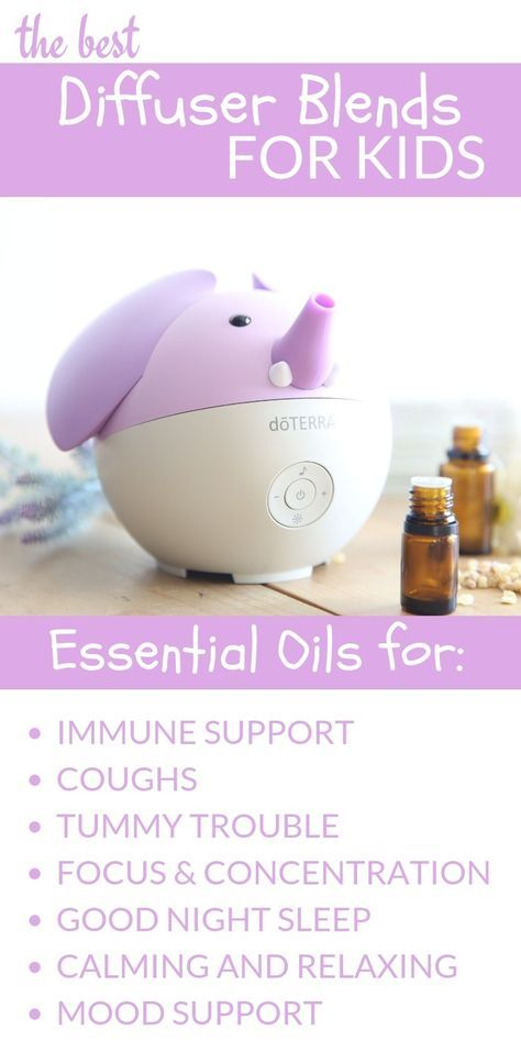 Best Essential Oil Diffuser Blends For Kids Essential