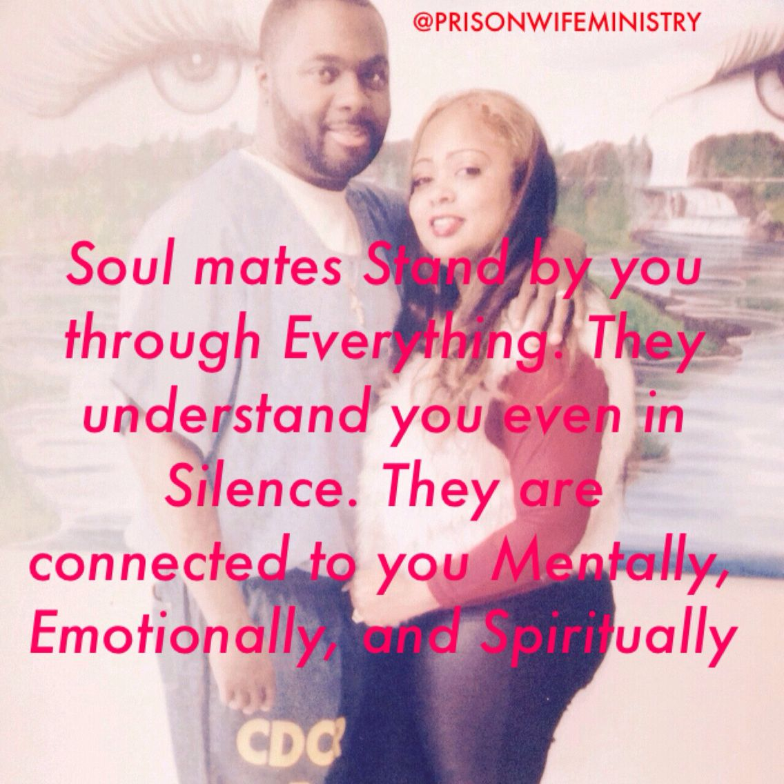 Soul mates Stand by you through Everything. They understand you even in Silence. They are connected to you Mentally, Emotionally, and Spiritually