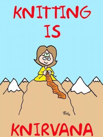 Tejer es el Nirvana.  [En el inglés original, juego de palabras entre 'knit', tejer, y nirvana] http://balooscartoonblog.blogspot.com.es/