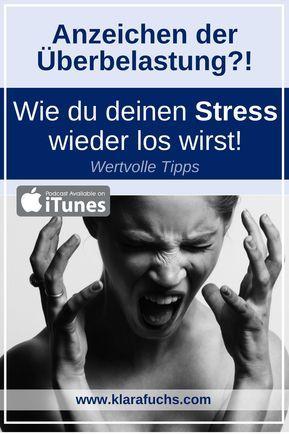 7 Tipps, wie du deinen tieferliegenden Stress los werden kannst - Klara Fuchs