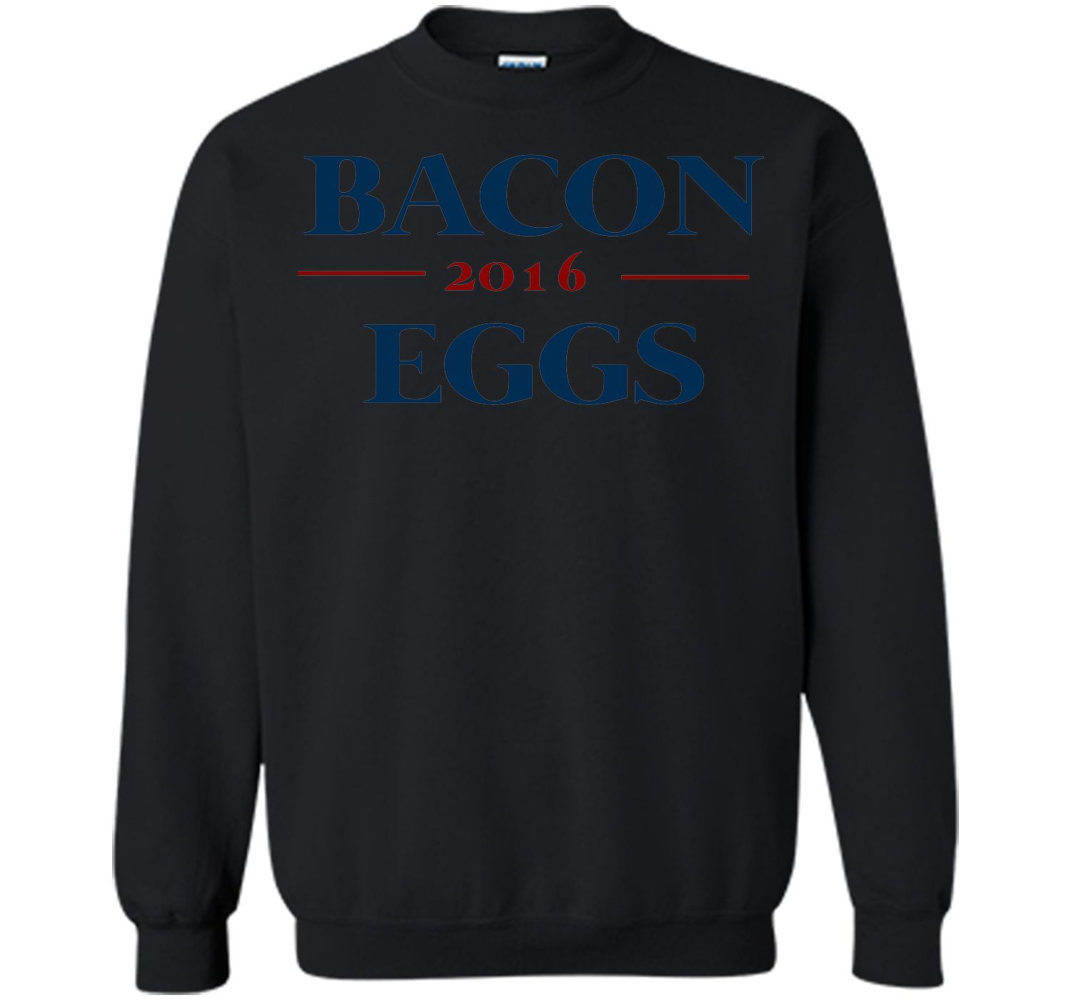 Bacon Eggs 2016 Presidential Election Funny Shirt T-Shirt