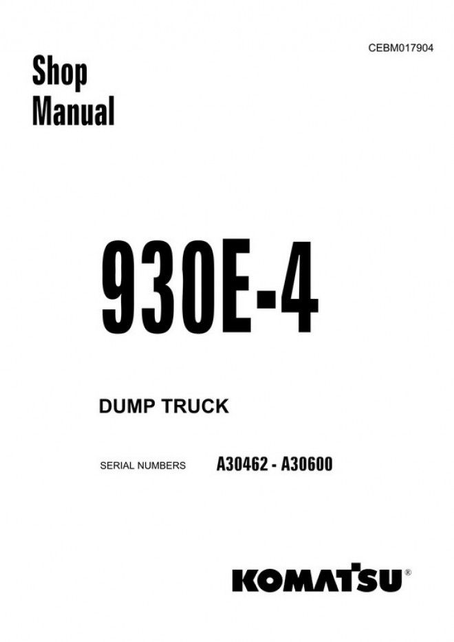 Komatsu 930E-4 Dump Truck (A30462-A30600) Shop Manual