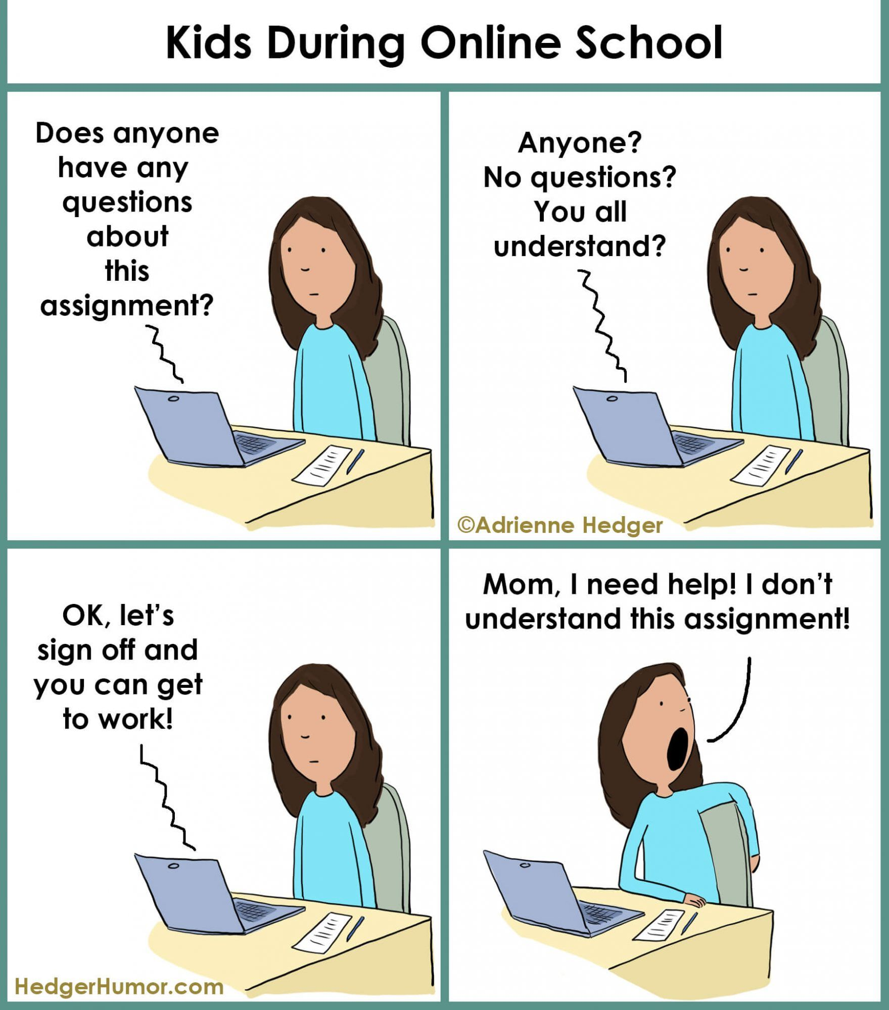 These Hilarious Cartoons Showcase The Reality Of Distance Learning At Home Teaching Memes School Quotes Funny Homeschool Quotes Funny